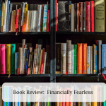 Book Review: Financially Fearless