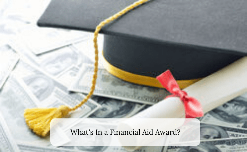 What's In a Financial Aid Award?