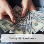 Starting A No Spend Month