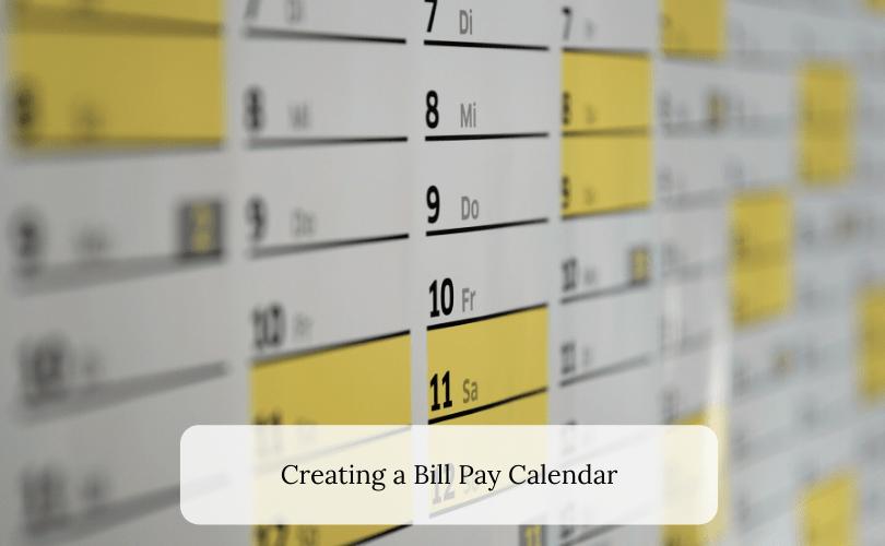 Creating a Bill Pay Calendar