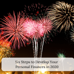 Six Steps to Develop Your Personal Finances in 2020