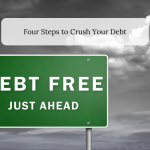 Four Steps to Crush Your Debt