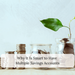 Why It Is Smart to Have Multiple Savings Accounts