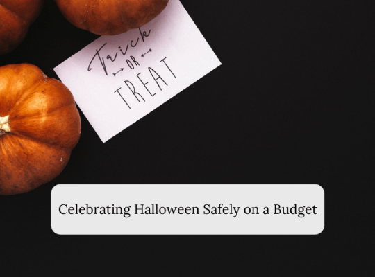 Celebrating Halloween Safely on a Budget